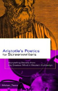Aristotle's Poetics for Screenwriters.